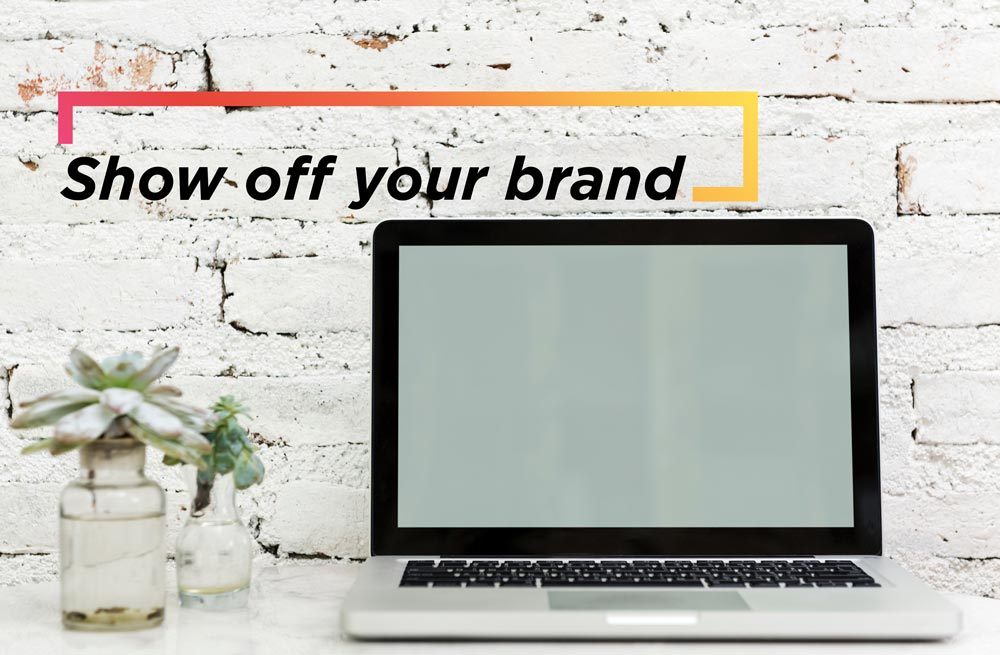 Show off Your Brand Through Proximity