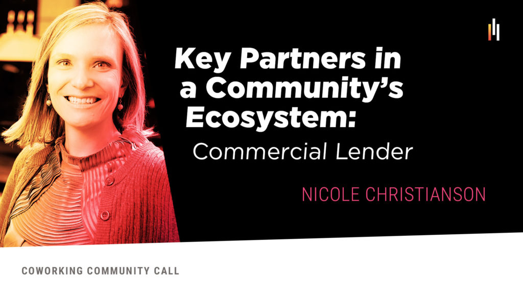 Key Partner: Commercial Lender