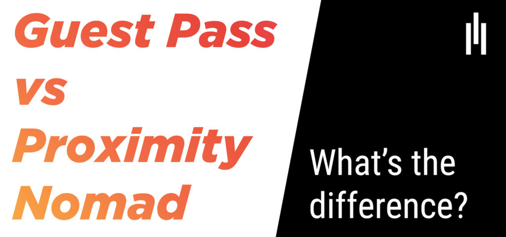 Guest Pass vs Proximity Nomad Graphic