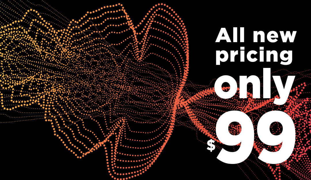 Announcing $99 pricing!
