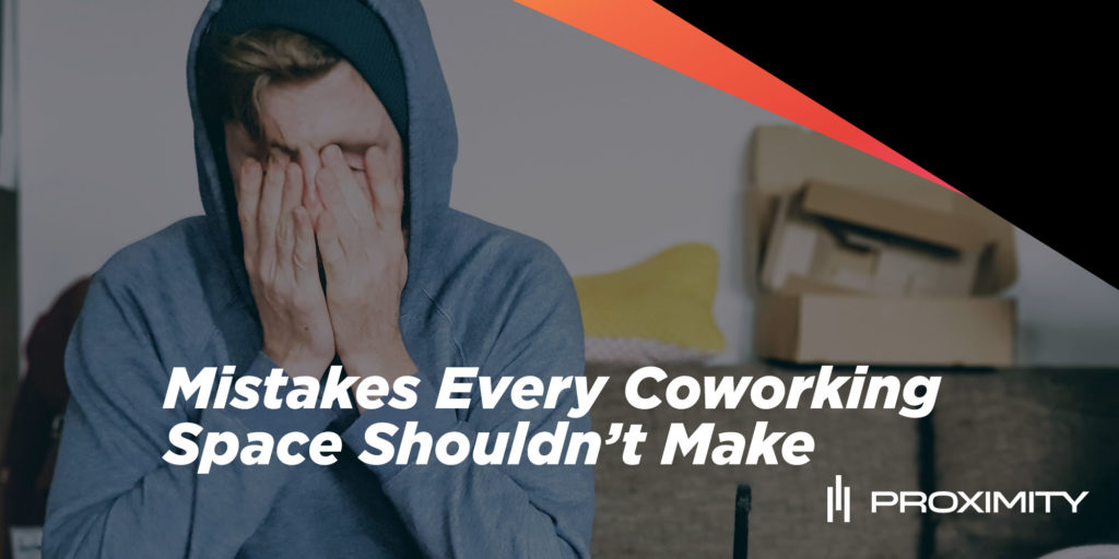 Mistakes Every Coworking Space Shouldn't Make
