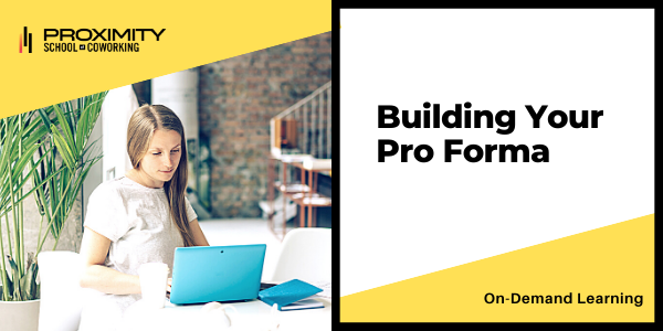 Building Your Pro Forma