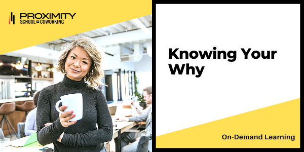 Knowing Your Why