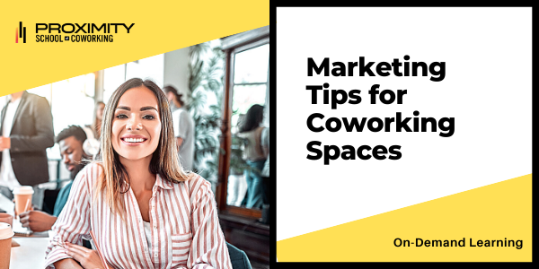 Marketing Tips for Coworking Spaces