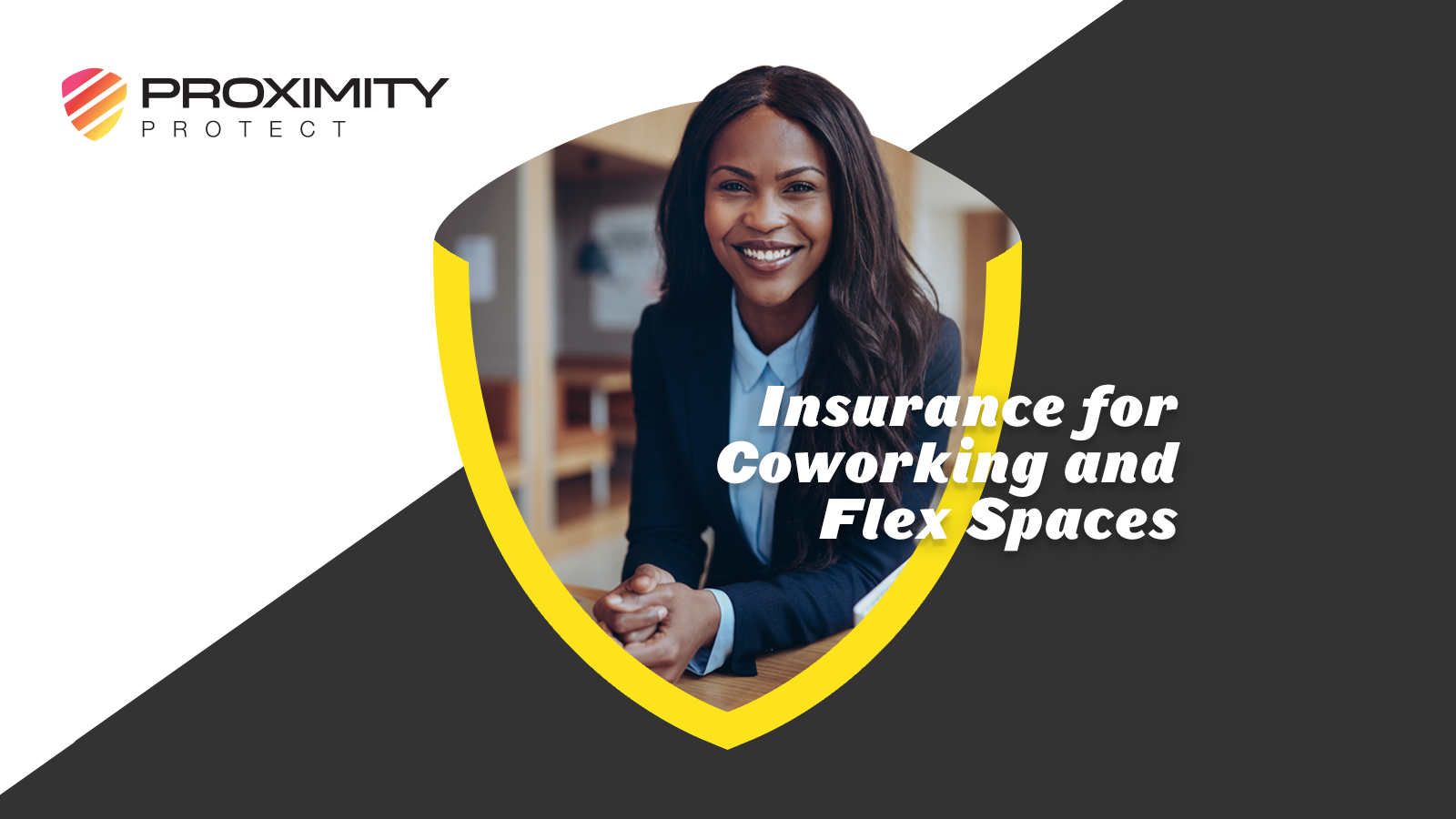 Proximity Protect Coworking Insurance