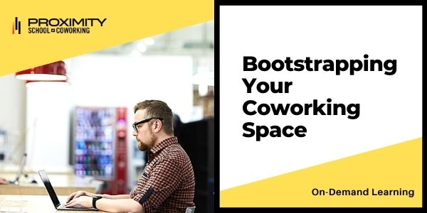 Bootstrapping Your Coworking Space